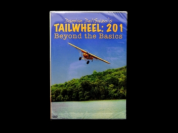 Tail wheel:201 Beyond the Basics by Damian DelGaizo